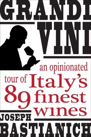 book cover, Grandi Vini by Joe Bastianich