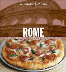 book cover, Rome Authentic Recipes by Williams Sonoma